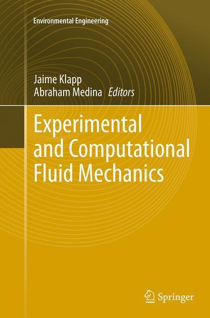Abbildung von Klapp / Medina | Experimental and Computational Fluid Mechanics | Softcover reprint of the original 1st ed. 2014 | 2016