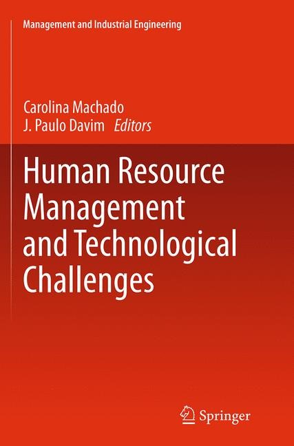 Abbildung von Machado / Davim | Human Resource Management and Technological Challenges | Softcover reprint of the original 1st ed. 2014 | 2016