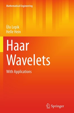 Abbildung von Lepik / Hein | Haar Wavelets | Softcover reprint of the original 1st ed. 2014 | 2016 | With Applications