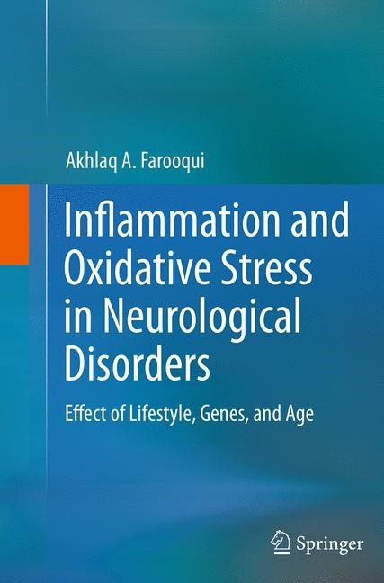 Abbildung von Farooqui | Inflammation and Oxidative Stress in Neurological Disorders | Softcover reprint of the original 1st ed. 2014 | 2016
