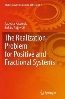 Abbildung von Kaczorek / Sajewski | The Realization Problem for Positive and Fractional Systems | Softcover reprint of the original 1st ed. 2014 | 2016