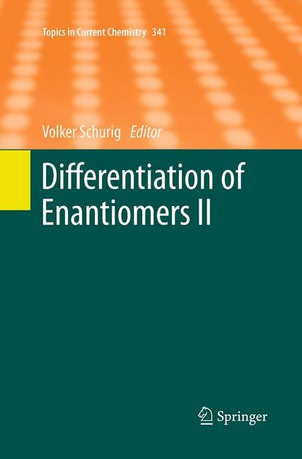 Abbildung von Schurig | Differentiation of Enantiomers II | Softcover reprint of the original 1st ed. 2013 | 2016