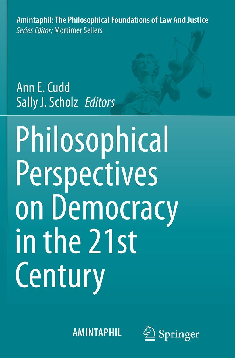 Abbildung von Cudd / Scholz | Philosophical Perspectives on Democracy in the 21st Century | Softcover reprint of the original 1st ed. 2014 | 2016