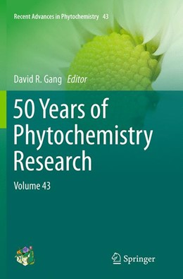 Abbildung von Gang | 50 Years of Phytochemistry Research | Softcover reprint of the original 1st ed. 2013 | 2016 | Volume 43 | 43