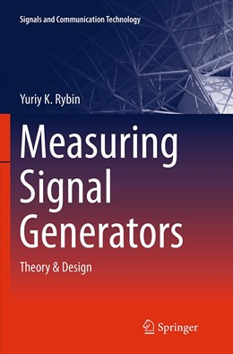 Abbildung von Rybin   Measuring Signal Generators   Softcover reprint of the original 1st ed. 2014   2016   Theory & Design