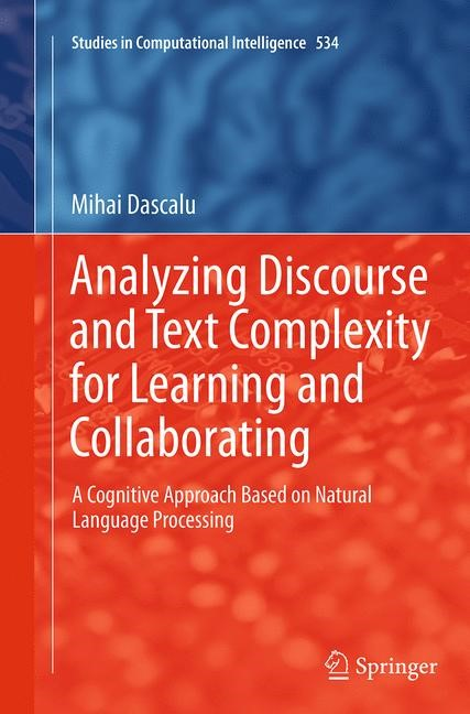 Abbildung von Dascalu | Analyzing Discourse and Text Complexity for Learning and Collaborating | Softcover reprint of the original 1st ed. 2014 | 2016