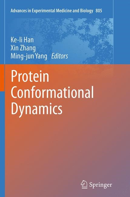 Abbildung von Han / Zhang / Yang | Protein Conformational Dynamics | Softcover reprint of the original 1st ed. 2014 | 2016