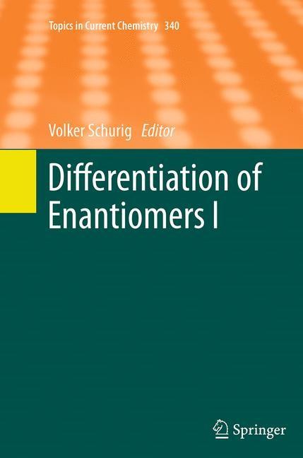Abbildung von Schurig | Differentiation of Enantiomers I | Softcover reprint of the original 1st ed. 2013 | 2016