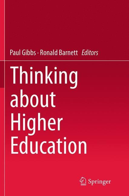 Abbildung von Gibbs / Barnett | Thinking about Higher Education | Softcover reprint of the original 1st ed. 2014 | 2016