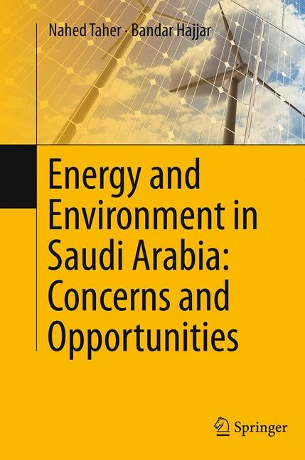 Abbildung von Taher / Hajjar | Energy and Environment in Saudi Arabia: Concerns & Opportunities | Softcover reprint of the original 1st ed. 2014 | 2016