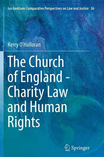 The Church of England - Charity Law and Human Rights | O'Halloran | Softcover reprint of the original 1st ed. 2014, 2016 | Buch (Cover)