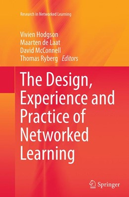 Abbildung von Hodgson / de Laat | The Design, Experience and Practice of Networked Learning | 1. Auflage | 2016 | beck-shop.de