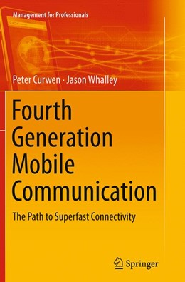 Abbildung von Curwen / Whalley | Fourth Generation Mobile Communication | Softcover reprint of the original 1st ed. 2013 | 2016 | The Path to Superfast Connecti...