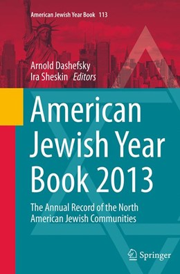 Abbildung von Dashefsky / Sheskin | American Jewish Year Book 2013 | Softcover reprint of the original 1st ed. 2014 | 2016 | The Annual Record of the North... | 113