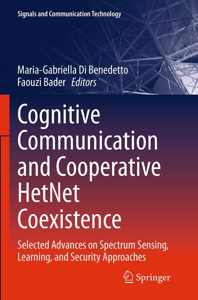 Abbildung von Di Benedetto / Bader | Cognitive Communication and Cooperative HetNet Coexistence | Softcover reprint of the original 1st ed. 2014 | 2016