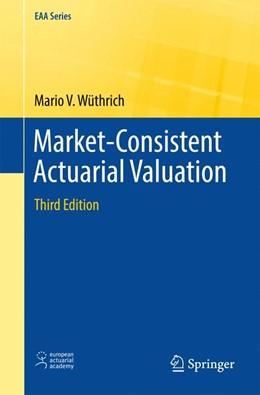 Abbildung von Wüthrich | Market-Consistent Actuarial Valuation | 3rd ed. 2016 | 2016