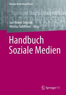 Abbildung von Schmidt / Taddicken   Handbuch Soziale Medien   2016