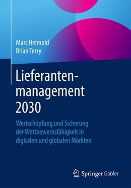 Abbildung von Helmold / Terry   Lieferantenmanagement 2030   1. Auflage   2016   beck-shop.de
