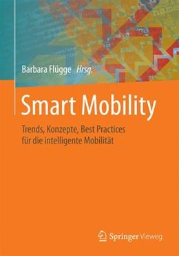 Abbildung von Flügge | Smart Mobility | 2016 | Trends, Konzepte, Best Practic...