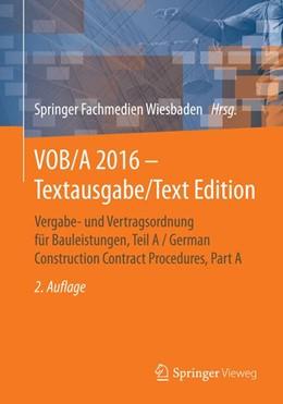 Abbildung von VOB/A 2016 - Textausgabe/Text Edition | 2. Aufl. 2016 | 2016 | Vergabe- und Vertragsordnung f...