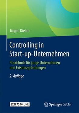 Abbildung von Diehm   Controlling in Start-up-Unternehmen   2., aktualisierte Auflage   2016   Praxisbuch für junge Unternehm...