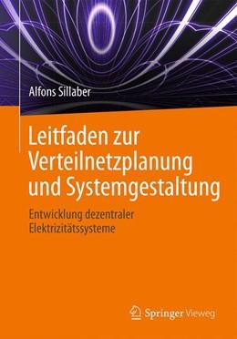 Abbildung von Sillaber | Leitfaden zur Verteilnetzplanung und Systemgestaltung | 1. Auflage | 2016 | beck-shop.de