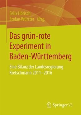 Abbildung von Hörisch / Wurster | Das grün-rote Experiment in Baden-Württemberg | 2016 | Eine Bilanz der Landesregierun...