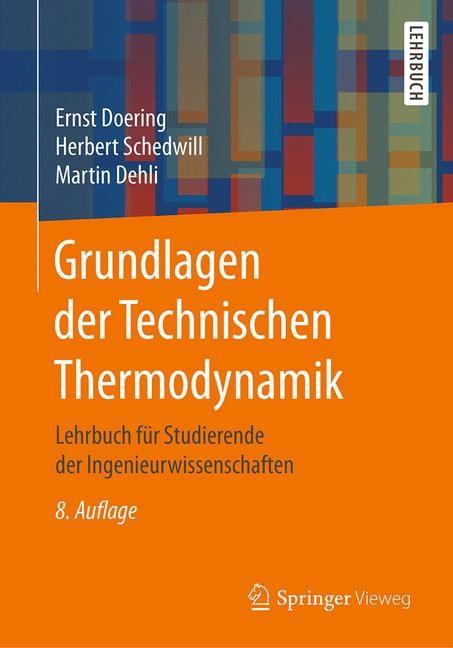 Abbildung von Doering / Schedwill / Dehli   Grundlagen der Technischen Thermodynamik   8., überarb. u. erw. Aufl. 2016   2016