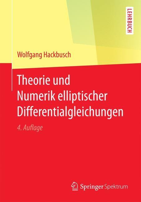 Abbildung von Hackbusch | Theorie und Numerik elliptischer Differentialgleichungen | 4., überarb. Aufl. 2017 | 2016