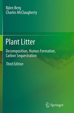 Abbildung von Berg / McClaugherty | Plant Litter | Softcover reprint of the original 3rd ed. 2014 | 2016