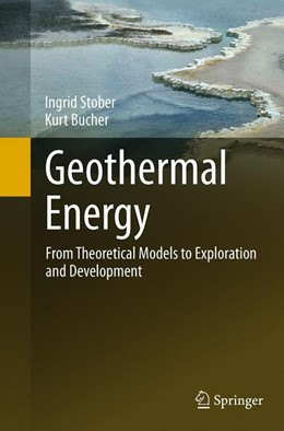 Abbildung von Stober / Bucher | Geothermal Energy | Softcover reprint of the original 1st ed. 2013 | 2016 | From Theoretical Models to Exp...