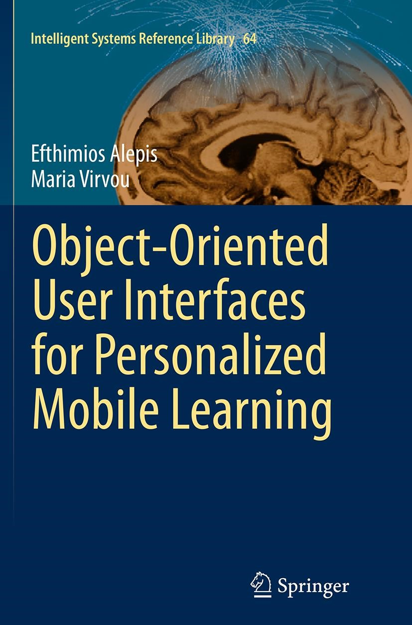Abbildung von Alepis / Virvou | Object-Oriented User Interfaces for Personalized Mobile Learning | Softcover reprint of the original 1st ed. 2014 | 2016