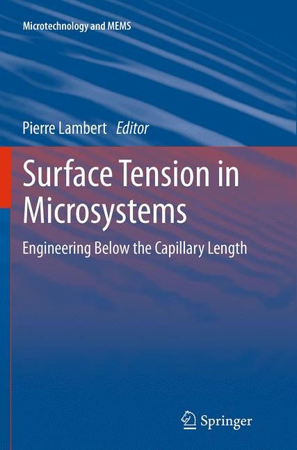 Abbildung von Lambert | Surface Tension in Microsystems | Softcover reprint of the original 1st ed. 2013 | 2016