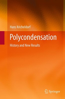 Abbildung von Kricheldorf | Polycondensation | Softcover reprint of the original 1st ed. 2014 | 2016 | History and New Results