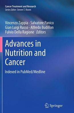Abbildung von Zappia / Panico / Russo / Budillon / Della Ragione | Advances in Nutrition and Cancer | Softcover reprint of the original 1st ed. 2014 | 2016 | 159
