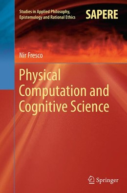 Abbildung von Fresco | Physical Computation and Cognitive Science | Softcover reprint of the original 1st ed. 2014 | 2016 | 12