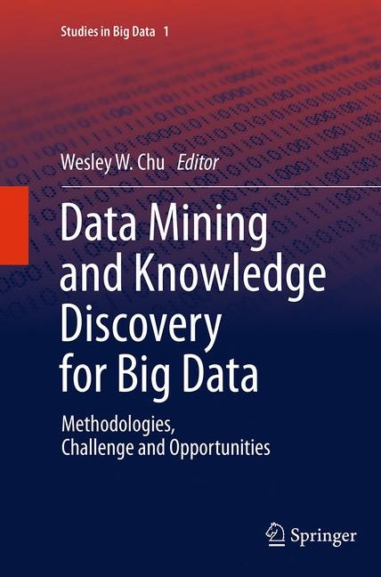 Abbildung von Chu | Data Mining and Knowledge Discovery for Big Data | Softcover reprint of the original 1st ed. 2014 | 2016