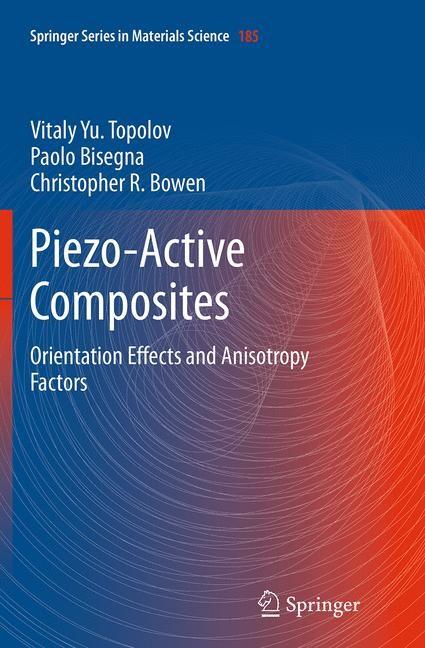 Abbildung von Topolov / Bisegna / Bowen   Piezo-Active Composites   Softcover reprint of the original 1st ed. 2014   2016