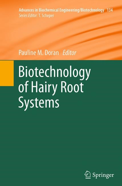 Abbildung von Doran | Biotechnology of Hairy Root Systems | Softcover reprint of the original 1st ed. 2013 | 2016