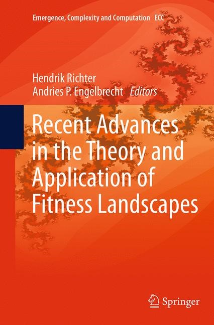 Abbildung von Richter / Engelbrecht | Recent Advances in the Theory and Application of Fitness Landscapes | Softcover reprint of the original 1st ed. 2014 | 2016