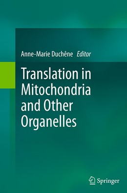 Abbildung von Duchêne | Translation in Mitochondria and Other Organelles | Softcover reprint of the original 1st ed. 2013 | 2016