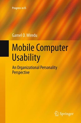 Abbildung von Wiredu | Mobile Computer Usability | Softcover reprint of the original 1st ed. 2014 | 2016 | An Organizational Personality ...