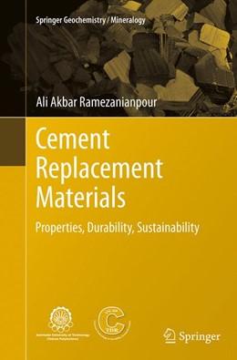 Abbildung von Ramezanianpour | Cement Replacement Materials | Softcover reprint of the original 1st ed. 2014 | 2016 | Properties, Durability, Sustai...