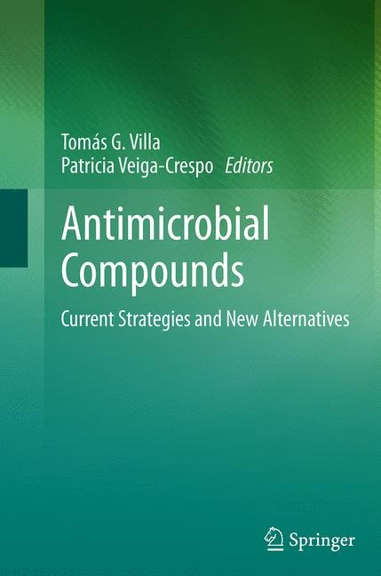Abbildung von Villa / Veiga-Crespo | Antimicrobial Compounds | Softcover reprint of the original 1st ed. 2014 | 2016