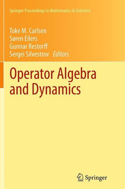 Abbildung von Carlsen / Eilers / Restorff / Silvestrov | Operator Algebra and Dynamics | Softcover reprint of the original 1st ed. 2013 | 2016