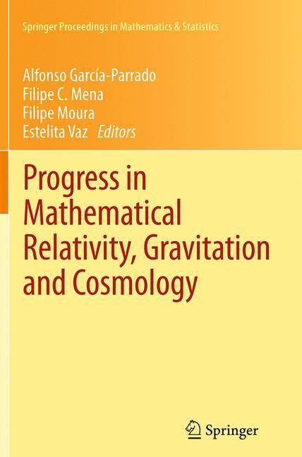 Abbildung von García-Parrado / Mena / Moura / Vaz | Progress in Mathematical Relativity, Gravitation and Cosmology | Softcover reprint of the original 1st ed. 2014 | 2016