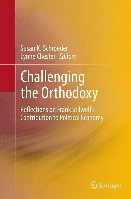 Abbildung von Schroeder / Chester | Challenging the Orthodoxy | Softcover reprint of the original 1st ed. 2014 | 2016