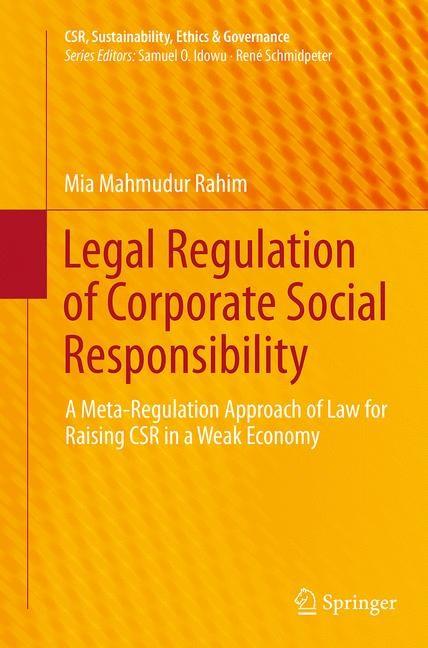 Abbildung von Rahim   Legal Regulation of Corporate Social Responsibility   Softcover reprint of the original 1st ed. 2013   2016