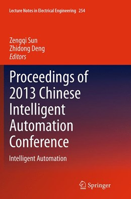 Abbildung von Sun / Deng | Proceedings of 2013 Chinese Intelligent Automation Conference | Softcover reprint of the original 1st ed. 2013 | 2016