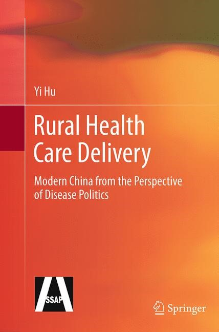 Abbildung von Hu | Rural Health Care Delivery | Softcover reprint of the original 1st ed. 2013 | 2016